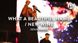 What A Beautiful Nąme / New Wine | Jesus Image Worship