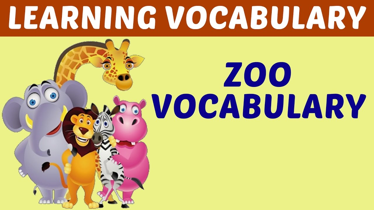 Learning And Teaching Zoo Vocabulary - Learn English Word for Kid