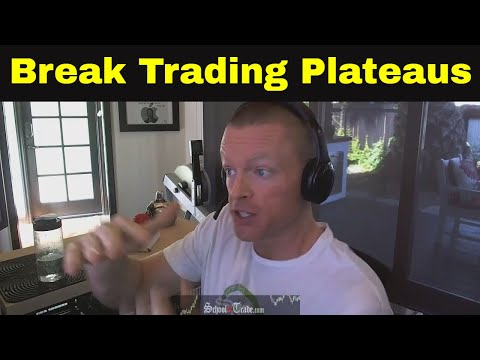 Break Through a Trading Plateau   Trading Psychology