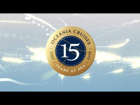 Oceania Cruises - 15th Anniversary