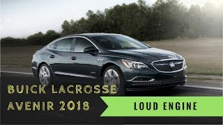 New 2018 Buick LaCrosse Avenir Pricing and Preview