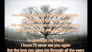Linda Ronstadt ❤ Goodbye My Friend ~ Lyrics
