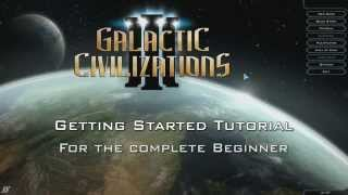 Galactic Civilizations III - Beginner Tutorial