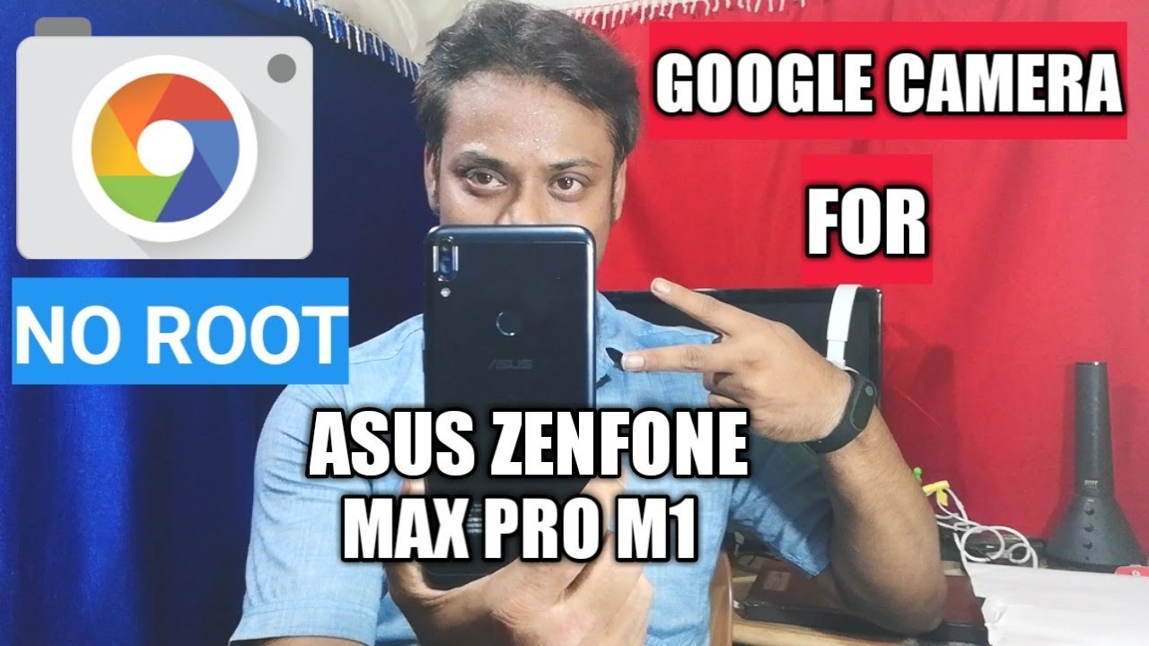 How To Install Google Camera On Asus Zenfone Max Pro M1 | Without Root |  Hindi
