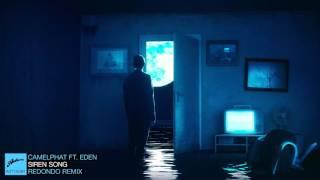 CamelPhat feat. Eden - Siren Song (Redondo Remix)
