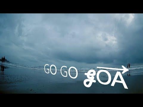 GO GOA - A Trip To Remember