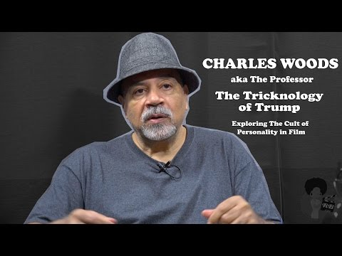 Charles Woods - The Tricknology of Trump