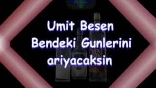 Umit Besen -  Bendeki Gunlerini Arayacaksin ((--!!!!!!--Damar--!!!!!!--))-(((Arabeskk213)))