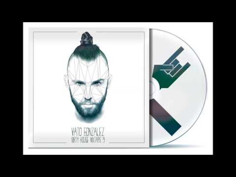 Vato Gonzalez - Dirty House Mixtape 9 [HD]