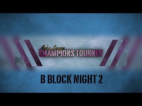 Alpha League Champions Tourney [B Block]: Night 2 Sumo Hall