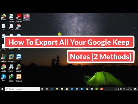 How To Export All Your Google Keep Notes [2 Methods]