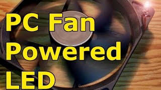 How To Power Led With Pc Fan, Free Energy, Fan Alternator/generator