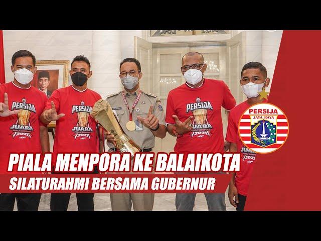 Trofi Piala Menpora Dibawa ke Balaikota | Silaturahmi Bersama Gubernur DKI Jakarta