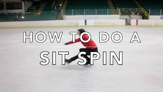 HOW TO DO A SIT SPIN | FIGURE SKATING ❄️❄️