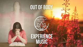 Astral Projection Meditation Music - Spiritual Travel, Out of Body Experience, OBE