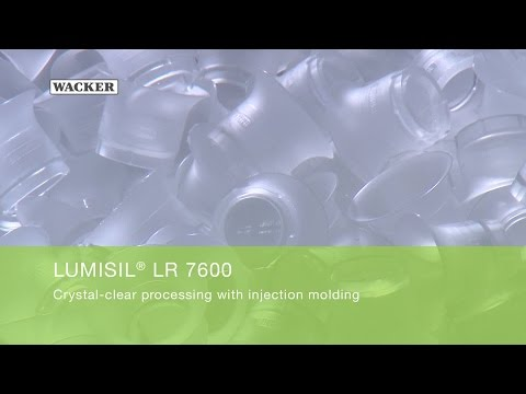LUMISIL® LR 7600 - Crystal clear processing with injection molding