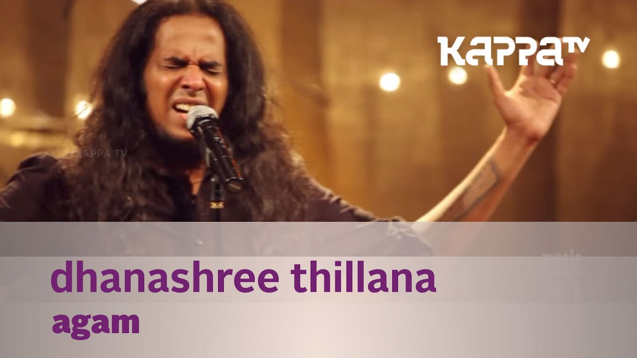 Dhanashree Thillana - Agam - Music Mojo - Kappa TV