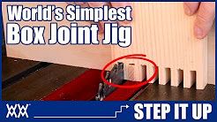 Make this Box Joint Jig in Minutes! | STEP IT UP