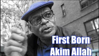 First Born Akim builds on the