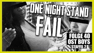 ONE NIGHT STAND FAIL 4K | 40. FOLGE | STAFFEL 2 | OST BOYS