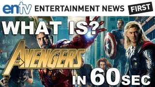 'The Avengers' In 60 Seconds: What Is 'The Avengers' Explained In 60 Seconds: ENTV