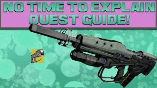 DESTINY - NO TIME TO EXPLAIN QUEST GUIDE! (The Taken King Exotic Pulse Rifle)