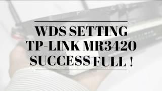 WDS Setting TP-Link MR3420