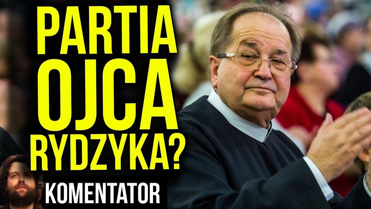 Partia Ojca Rydzyka Zniszczy PIS bo Odbierze Poparcie Radia Maryja i TV Trwam? - Analiza Komentator