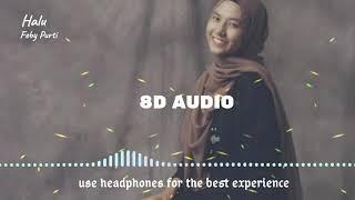 Download Halu - Feby Putri ( 8D AUDIO )