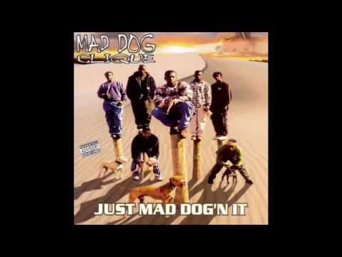 Mad Dog Clique - Just Mad Dog'n It (Full Album) 1996