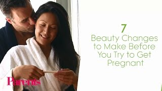 7 Beauty Changes to Make Before You Try to Get Pregnant | Parents