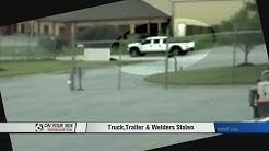 Truck, Trailer and Welders Stolen