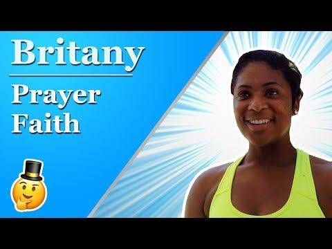 Prayer Changes Things –Britany | Street Epistemology