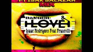 Alfredo Salgado ft Isak Salazar - Danger Love (2011 mix)