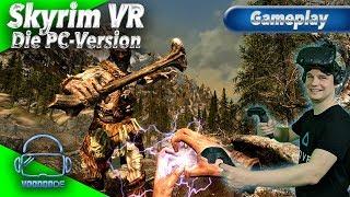 Skyrim VR - Endlich! Die PC-Version ist da! [Let's Play][Gameplay][German][Vive][Virtual Reality]
