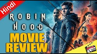 Robin Hood (2018) : Movie Review [Explained In Hindi]
