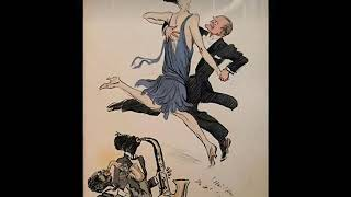 Roaring 20s: Piccadilly Revels Band - Crazy Words, Crazy Tune, 1927