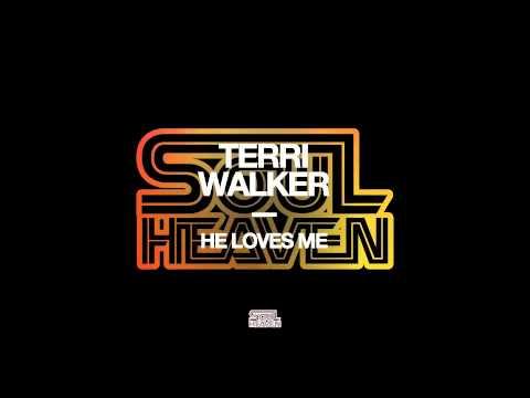 Terri Walker 'He Loves Me'