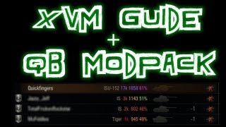 World of Tanks || XVM Guide and QuickyBaby Modpack