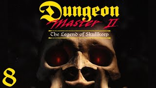 Dungeon Master II: The Legend of Skullkeep - 08 Puzzling Through Skullkeep