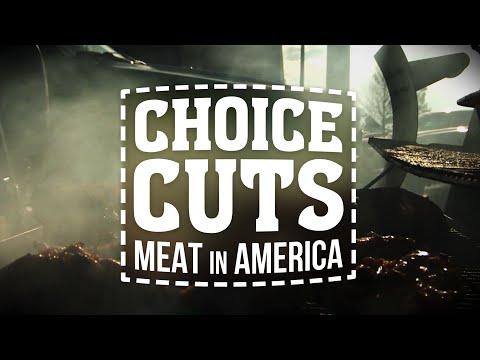 Choice Cuts:Meat In America