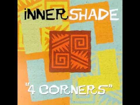 Inner Shade Four Corners