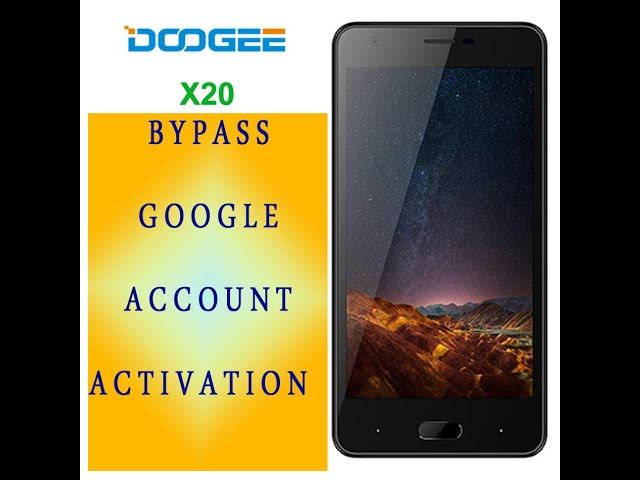 doogee x20 android 7 0 remove google account frp - YouTube