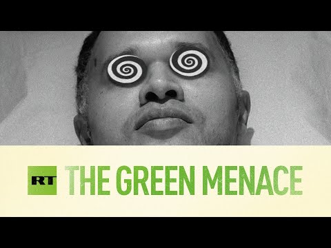 RT: The Green Menace [RT celebrates 15 years on air]
