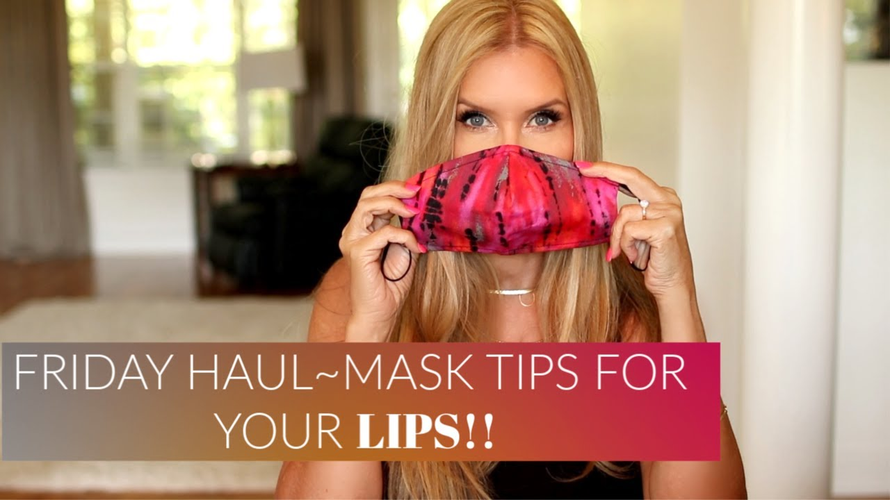 Friday Haul~ Mask Tips For Your LIPS!