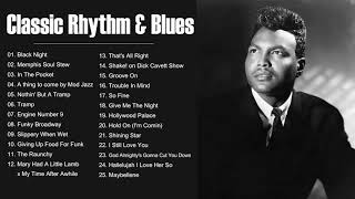 Classic Rhythm And Blues Songs - Best Classic Rhythm And Blues Playlist
