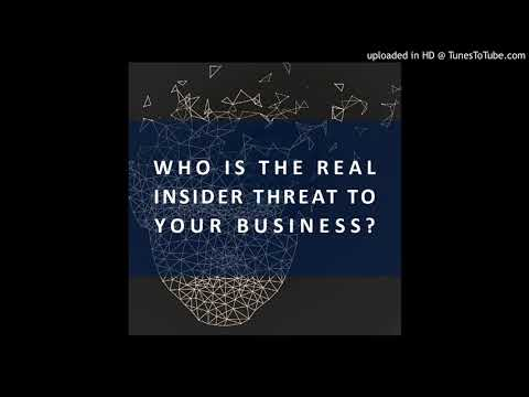 Who is the real insider threat to your business?