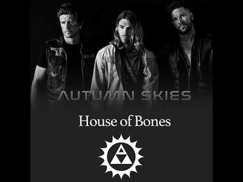 Autumn Skies - House Of Bones (Official Audio)
