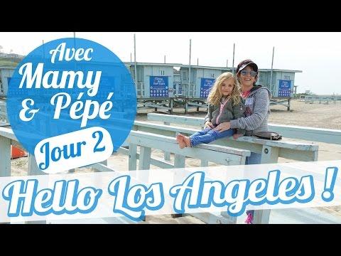[AVEC MAMY & PÉPÉ] HELLO LOS ANGELES 🌴