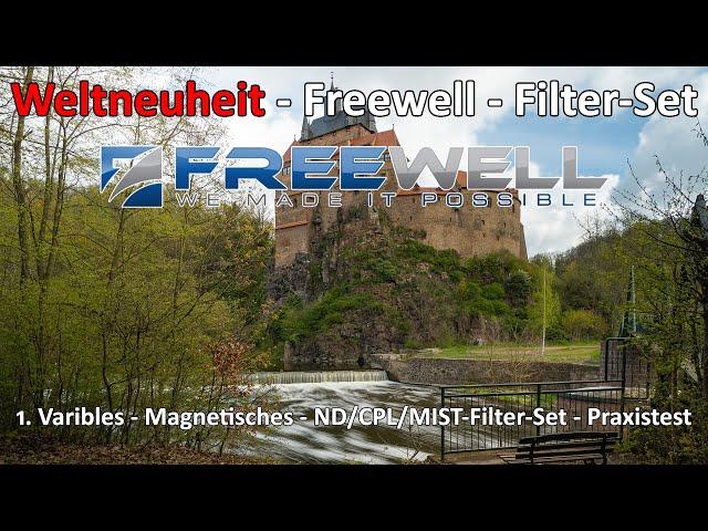 Freewell Weltneuheit - Das weltweit erste variable magnetische CPL MIST ND-Filter Set - Praxistest